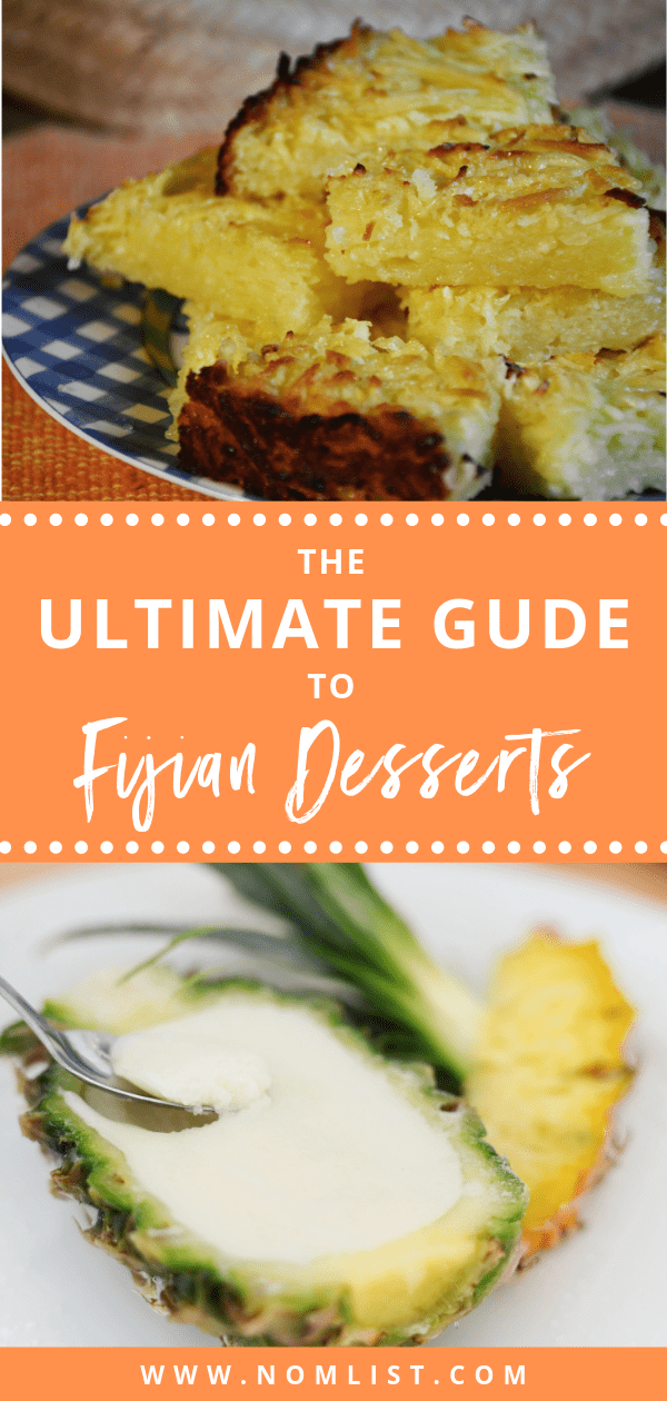 If you're looking for your sweet fix or just need something quick yet delicious for your next dinner, Fijian desserts are the way to go. Here is our ultimate guide to Fijian desserts!  #fiji #desserts #fijianfood #travelfiji #dessert #dessertrecipes #recipes #worldfood #fijifood #fijidessert