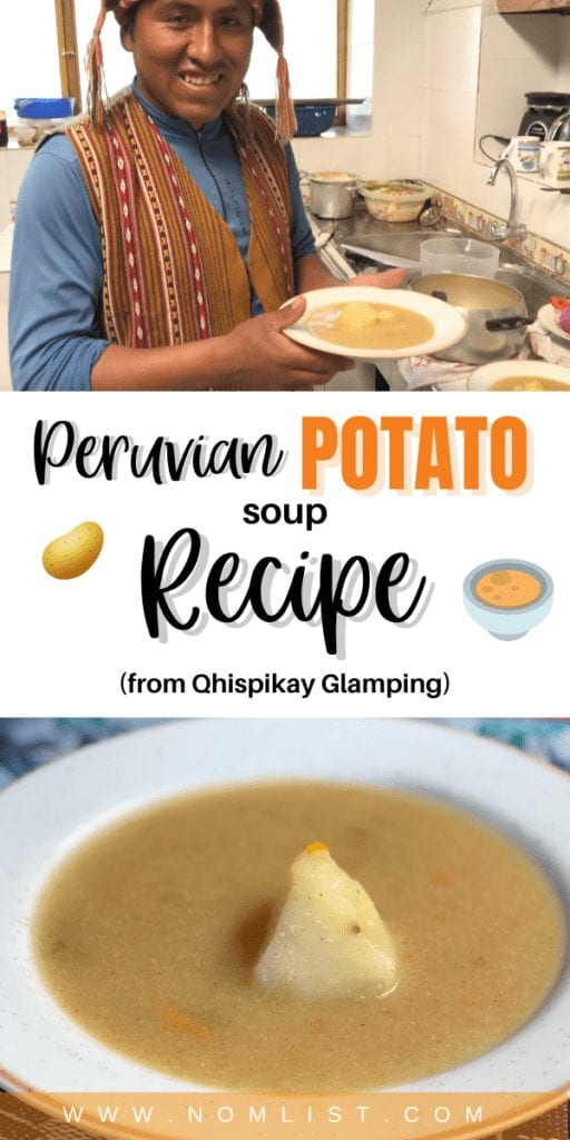 We had the honor of staying with the Misminay tribe in a sustainable living environment with Qhispikay Glamping. Mario, the host, and chef, showed us a special Peruvian Potato Soup recipe that was so unforgettably delicious we had to share it with you. #peruvian #peru #glamping #peruvianfood #potatosoup #souprecipes #recipe #soup