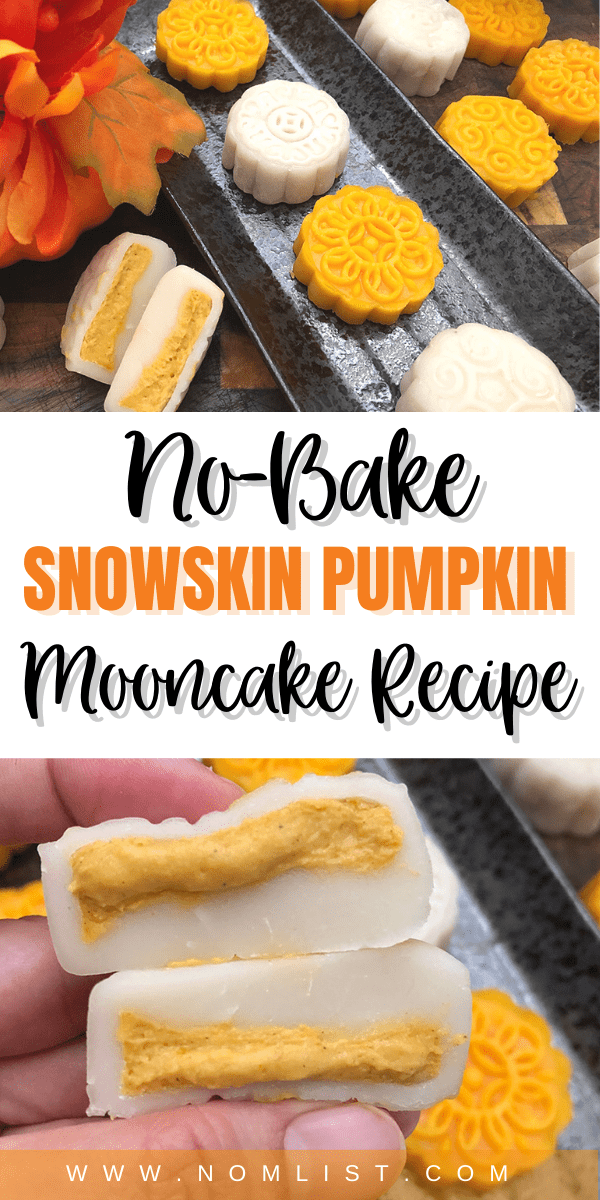 Want to up your no-bake cooking game this fall? Check out this delicious no-bake snowskin pumpkin mooncake recipe that will be the hit dish this autumn. #fall #fallrecipes #pumpkinrecipes #pumpkin #mooncakes #nobake