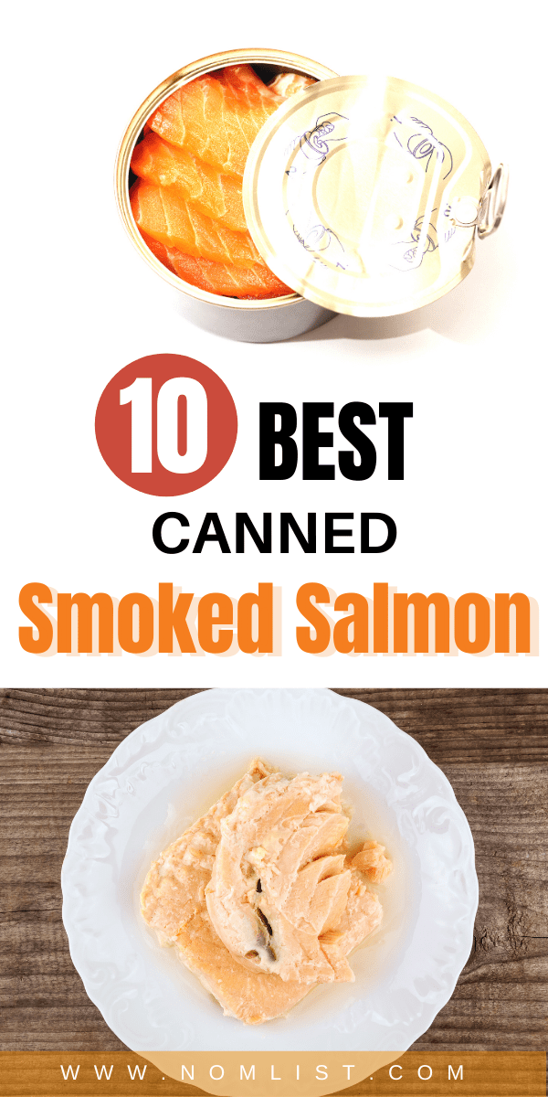 Canned smoked salmon is one of the most versatile foods to cook with, and it's really delicious. If you want to start cooking better fish cakes or just want a tasty salmon treat, check out these 10 best canned smoked salmon out therer! #smokedsalmon #canned #fishrecipes #fish #cannedfood
