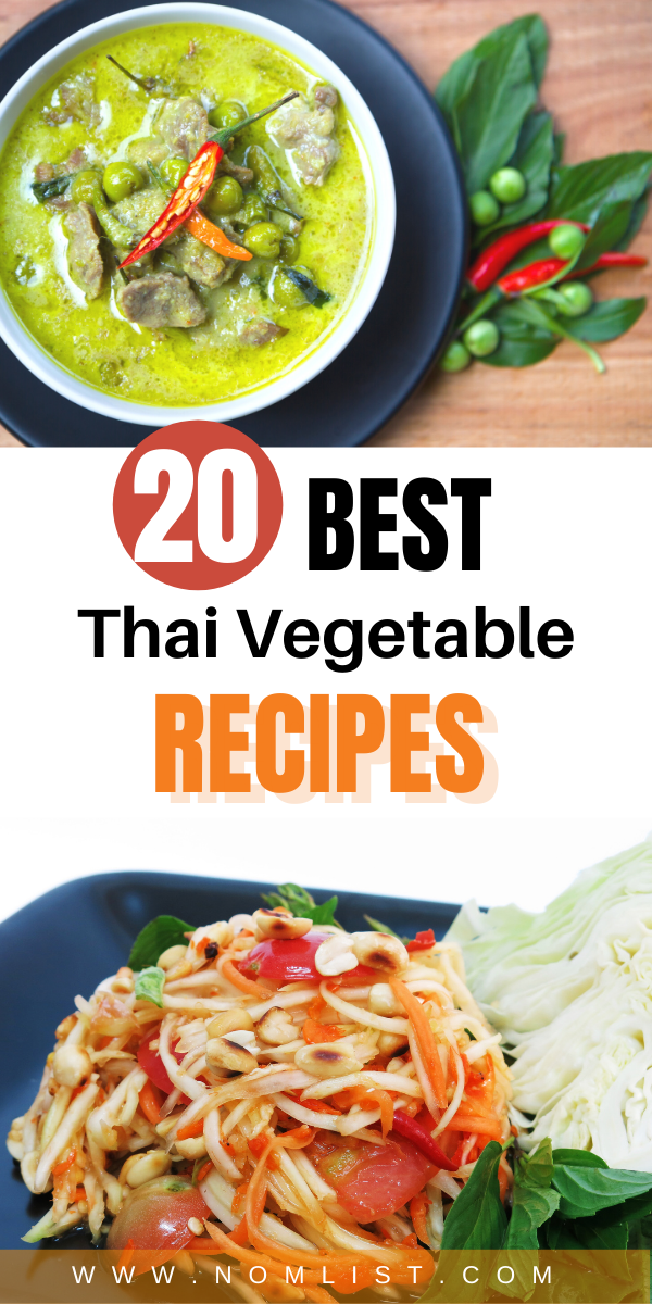 Ready to up your at-home Thai cooking game? Check out these irresistible Thai vegetable recipes that will change the way you eat your veggies. #thaifood #thairecipes #vegetables #vegetarian #asianfood #asianrecipes