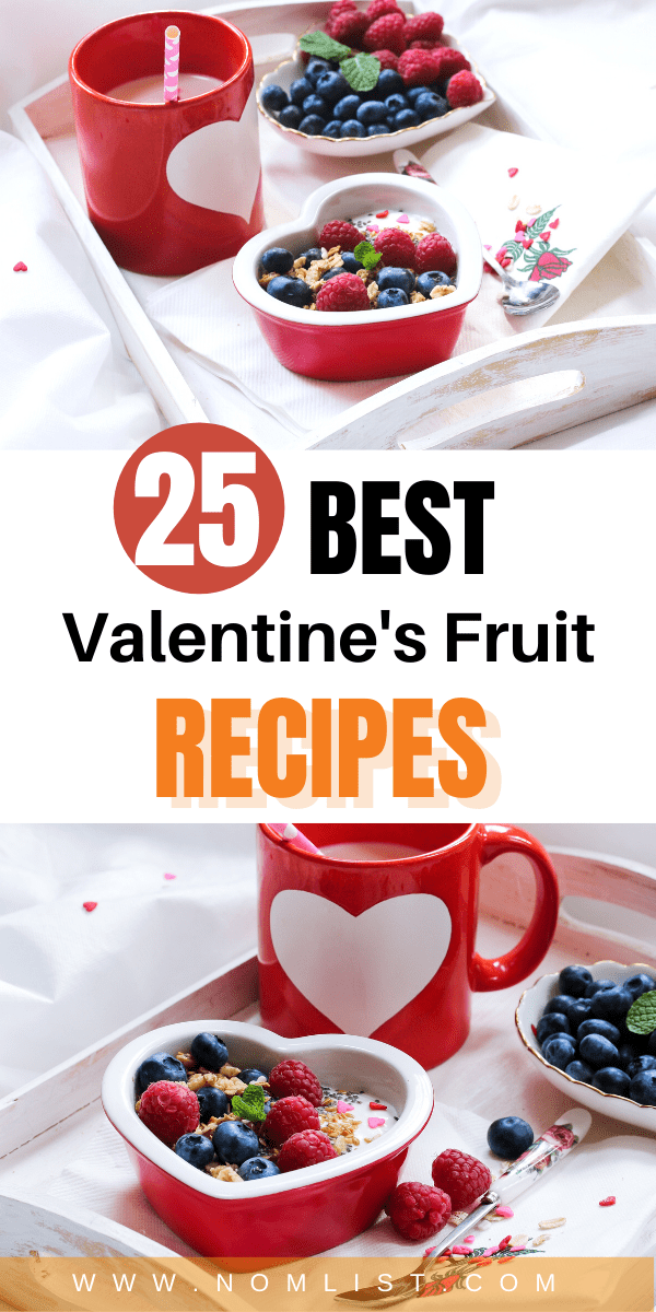 Looking for the best fruit recipes to impress your loved ones this Valentine's Day? Check out the best Valentine's Day fruit recipes for the season of love. #valentinesday #fruit #fruitrecipes #fruits #valentinesdayrecipes