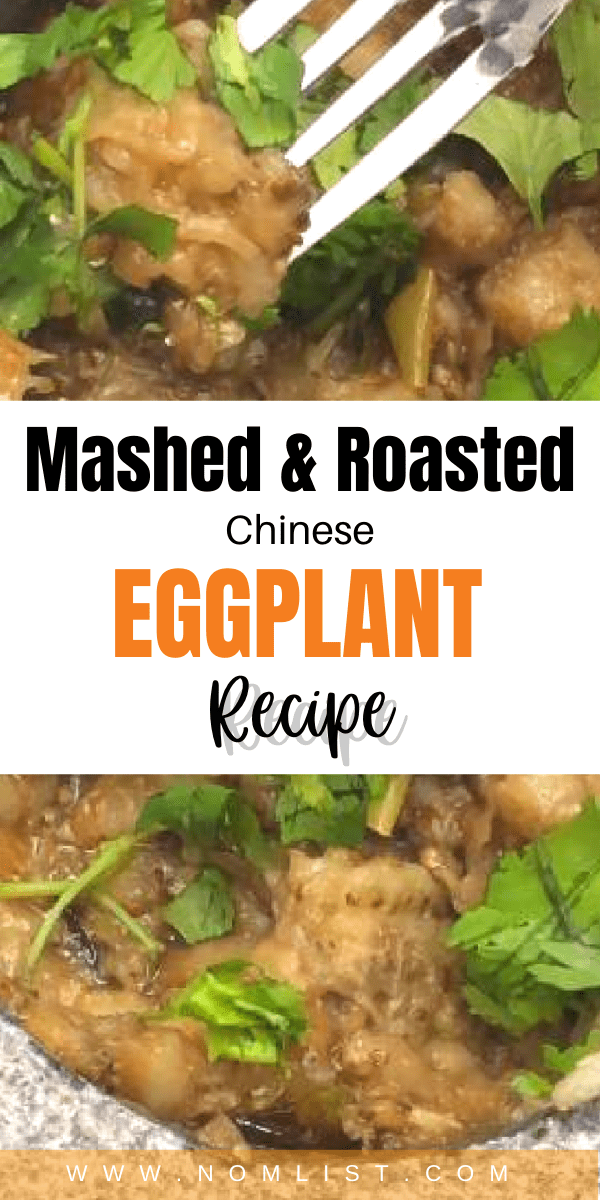 Hungry for a delicious Chinese healthy recipe? Check out this traditional mashed and roasted Chinese eggplant recipe. #chinesefood #chineserecipes #asianfood #eggplant #healthyrecipes