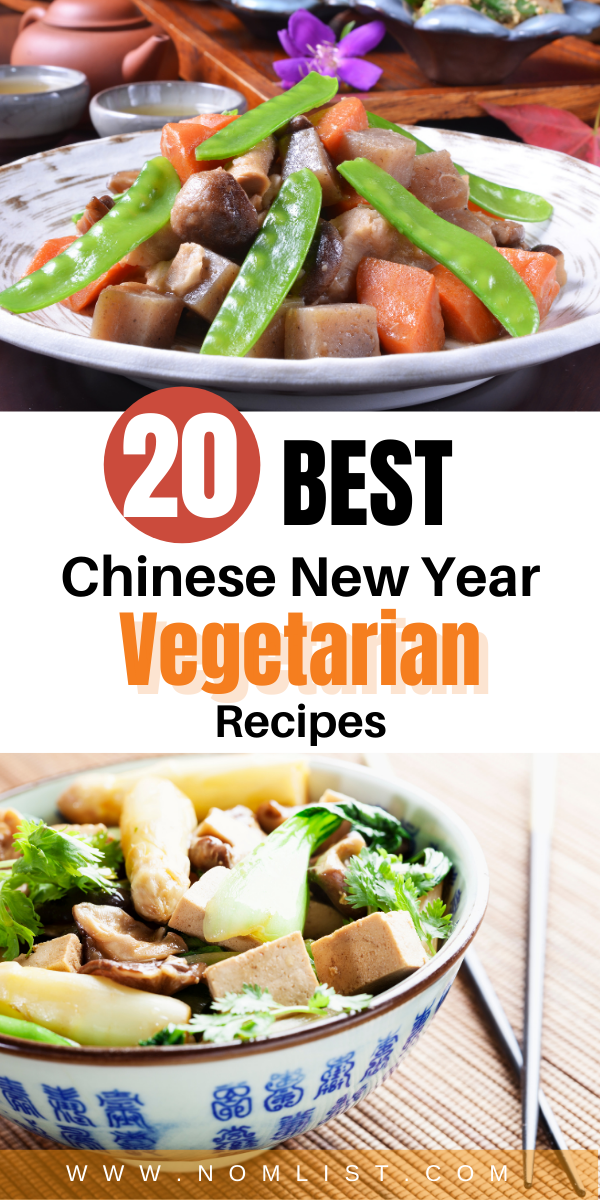 If you're a fan of Chinese food but don't want meat, you need to save this pin. We've gathered the best chinese new year vegetarian recipes. Check it out! #chinesefood #chineserecipes #asianfood #chinesenewyear